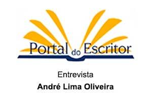 Portal do Escritor Entrevista o Autor André Lima Oliveira