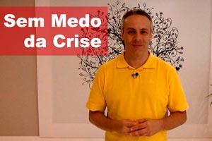 Como vencer o medo da crise e ser menos tenso